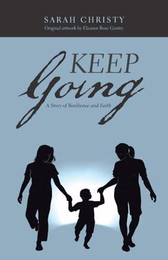Book - Keep Going: A Story of Resilience and Faith